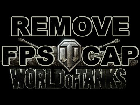 How to Remove FPS Cap in World of Tanks