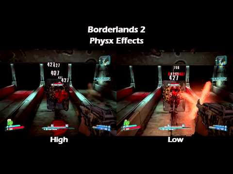 Borderlands 2 PhysX Comparison