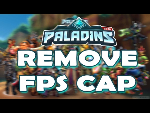 How to Remove FPS Cap in Paladins