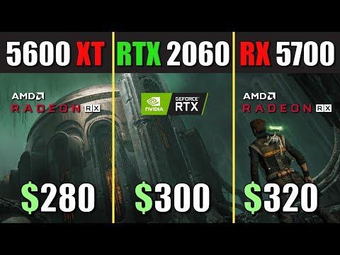 RX 5600 XT vs. RTX 2060 vs. RX 5700