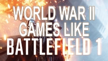 World War II FPS Games Like Battlefield 1